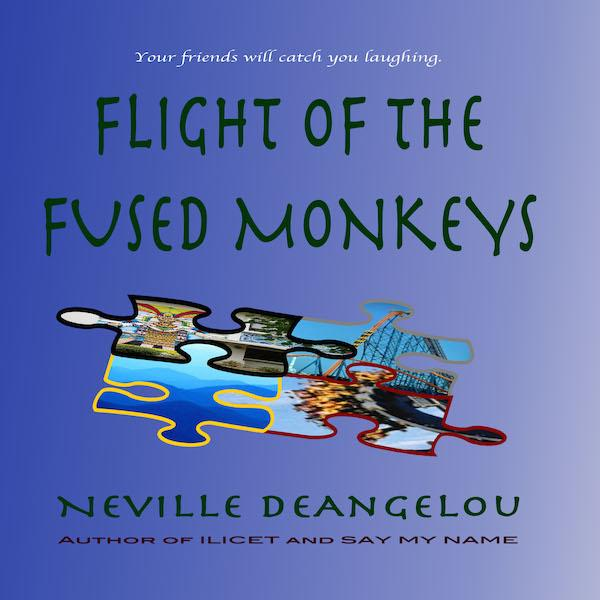 Flight Of The Fused Monkeys by Neville DeAngelou